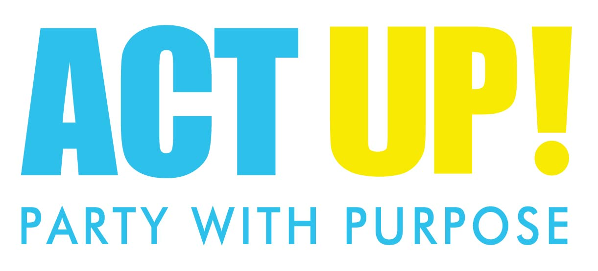 Act UP! Party with a Purpose